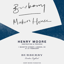 BURBERRY携手HENRY MOORE基金会宣布回归「MAKERS HOUSE 匠人之屋」