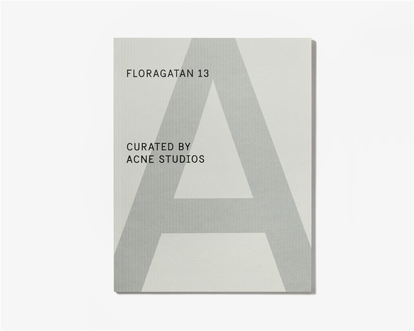 """《A Magazine Curated By》发起特别项目""""Floragatan 13 Curated By Acne Studios"""""""