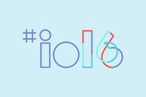 Google I/O 2016又要玩什么花活?